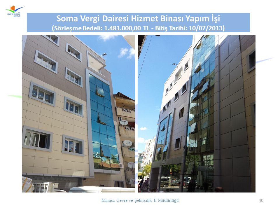 Soma Vergi Dairesi Hizmet Binası Yapım İşi