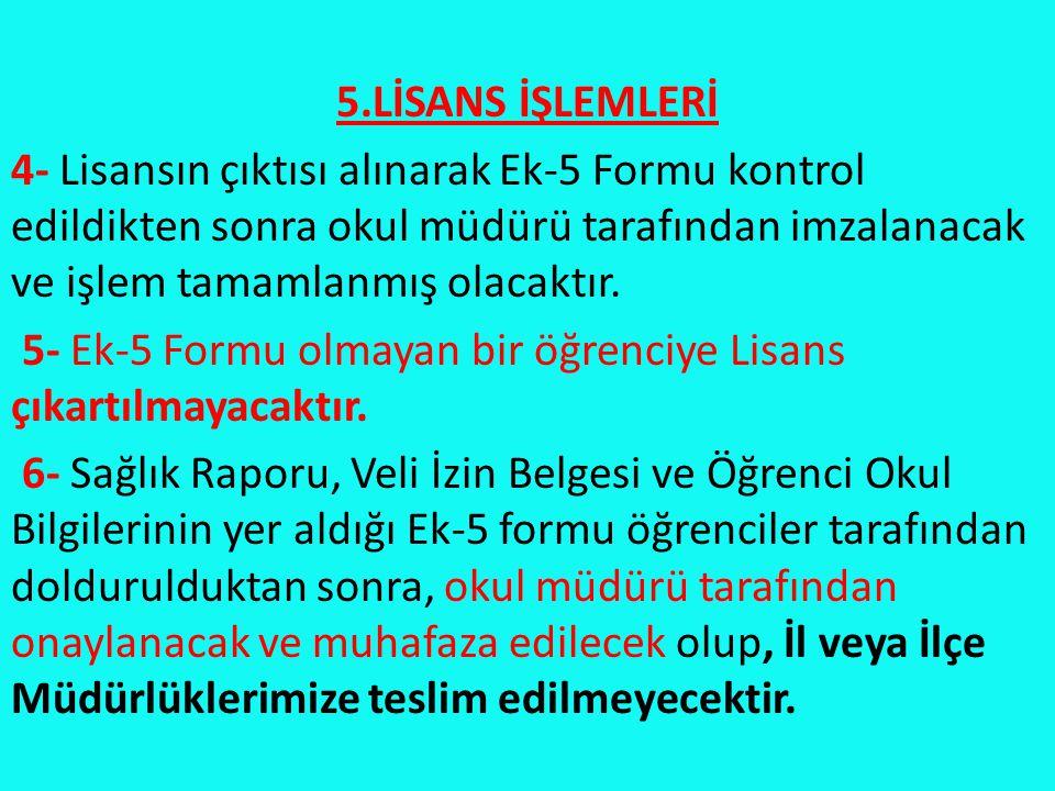 5.LİSANS İŞLEMLERİ
