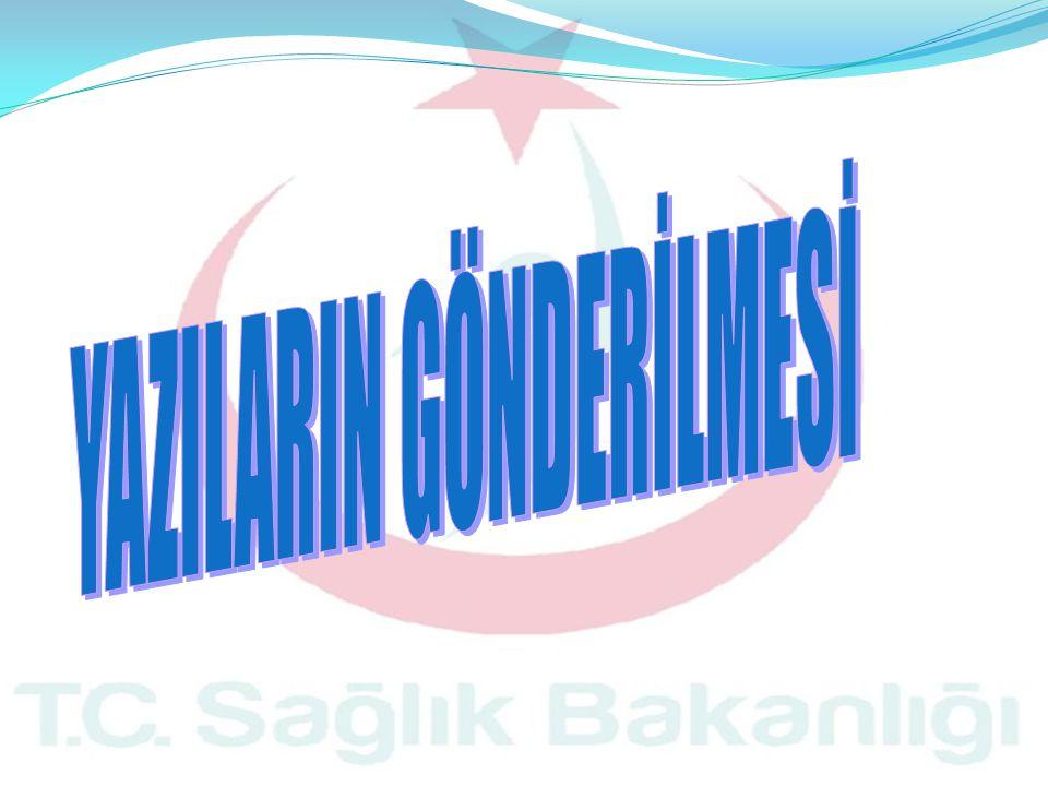 YAZILARIN GÖNDERİLMESİ
