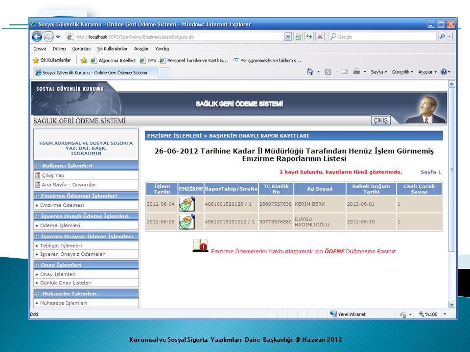 Kurumsal ve Sosyal Sigorta Yazılımları Daire Başkanlığı @ Haziran 2012