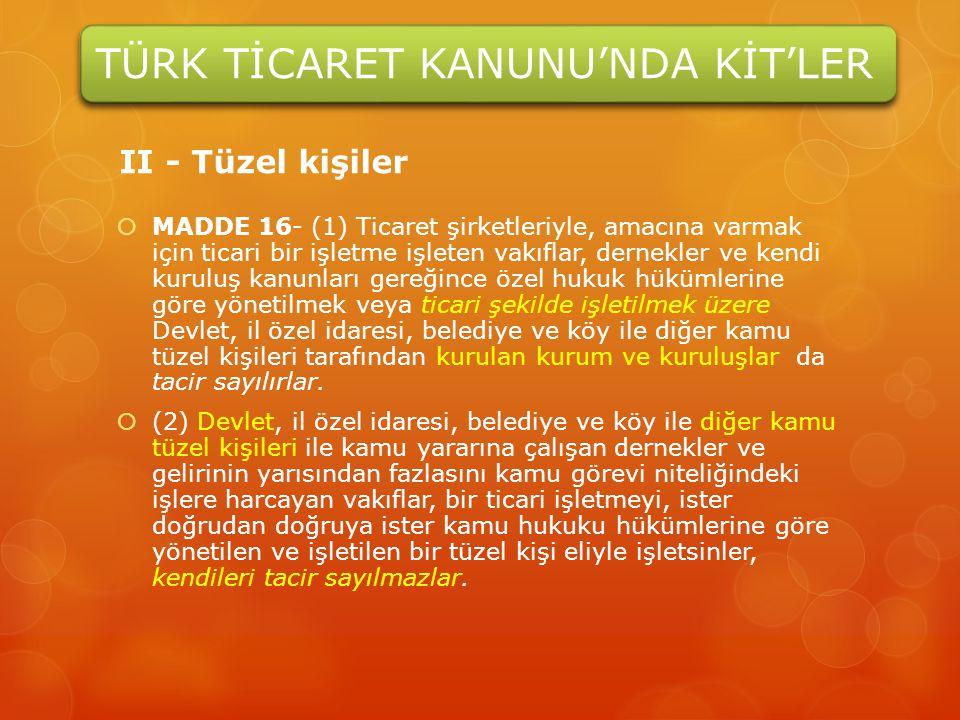 TÜRK TİCARET KANUNU'NDA KİT'LER