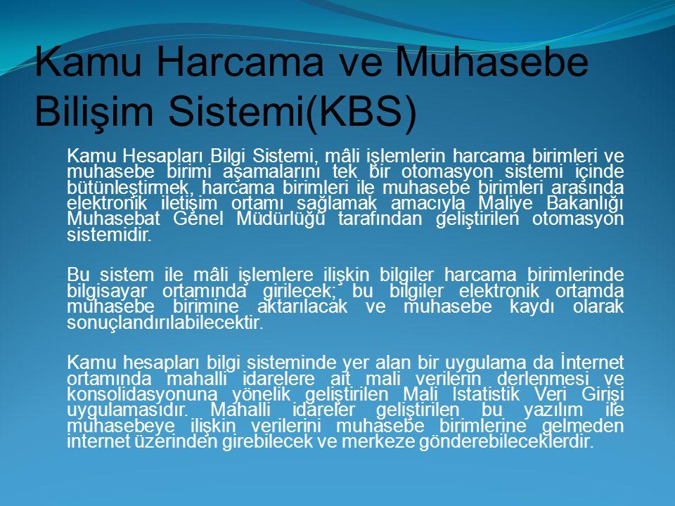 Kamu Harcama ve Muhasebe Bilişim Sistemi(KBS)