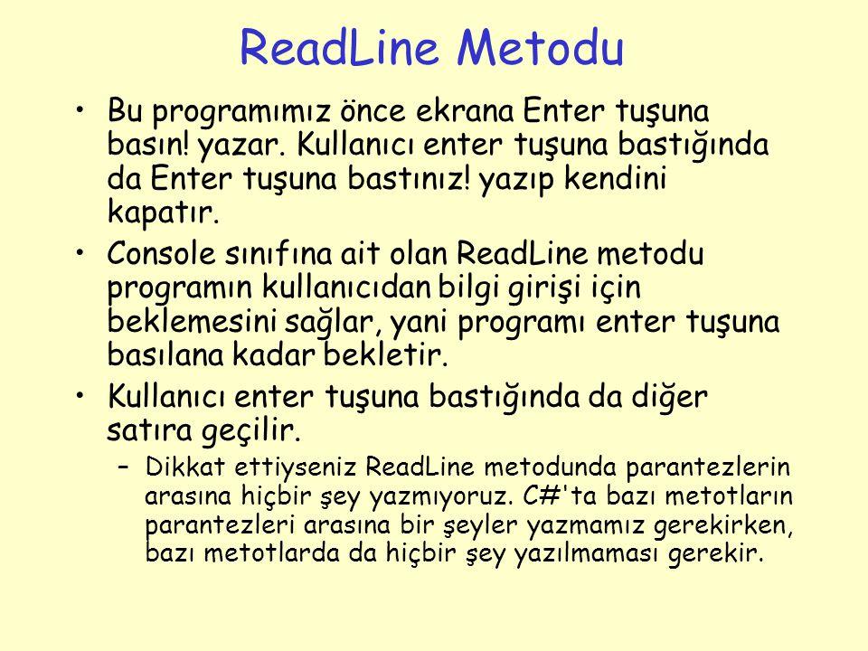 ReadLine Metodu