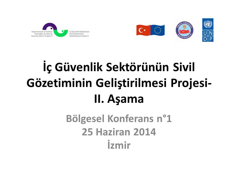 Bölgesel Konferans n°1 25 Haziran 2014 İzmir