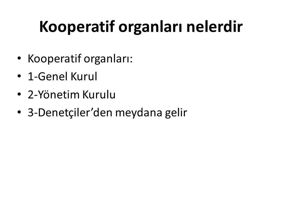 Kooperatif organları nelerdir