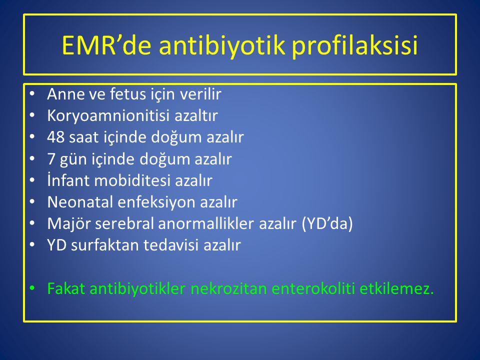 EMR'de antibiyotik profilaksisi