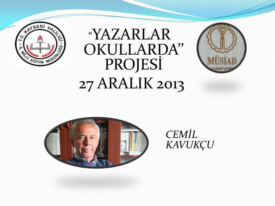YAZARLAR OKULLARDA'' PROJESİ
