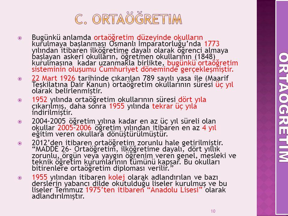C. Ortaöğretim ORTAöğretİm