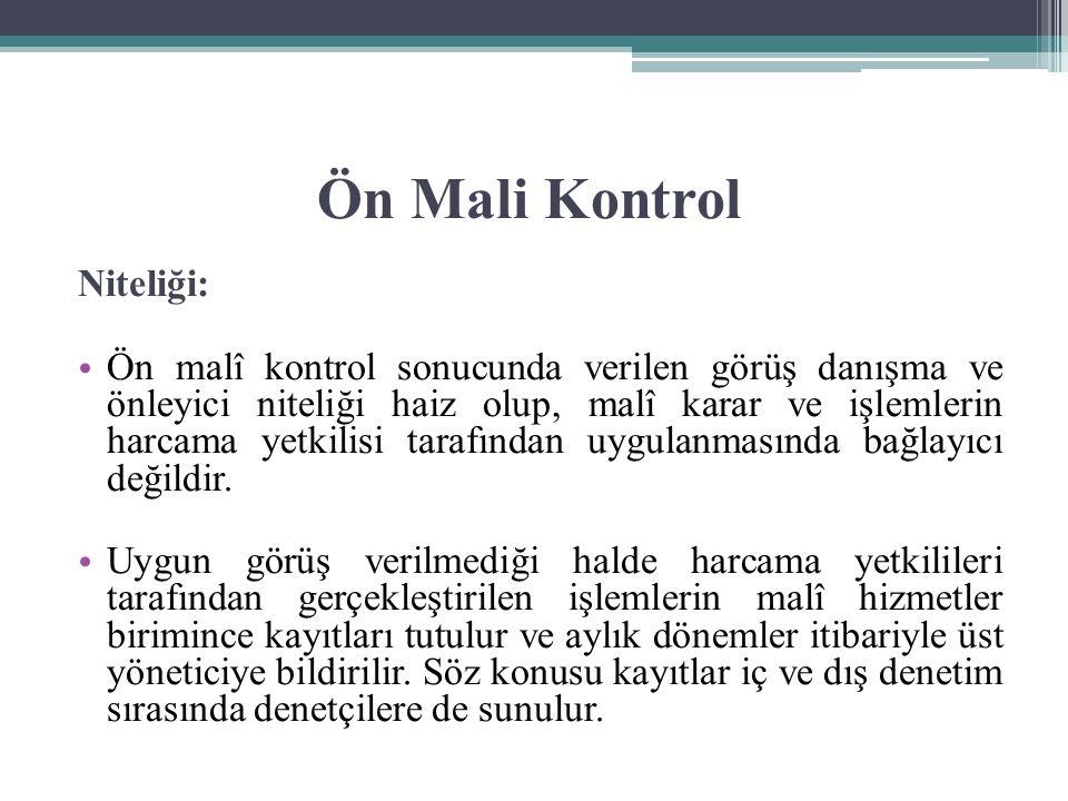 Ön Mali Kontrol Niteliği: