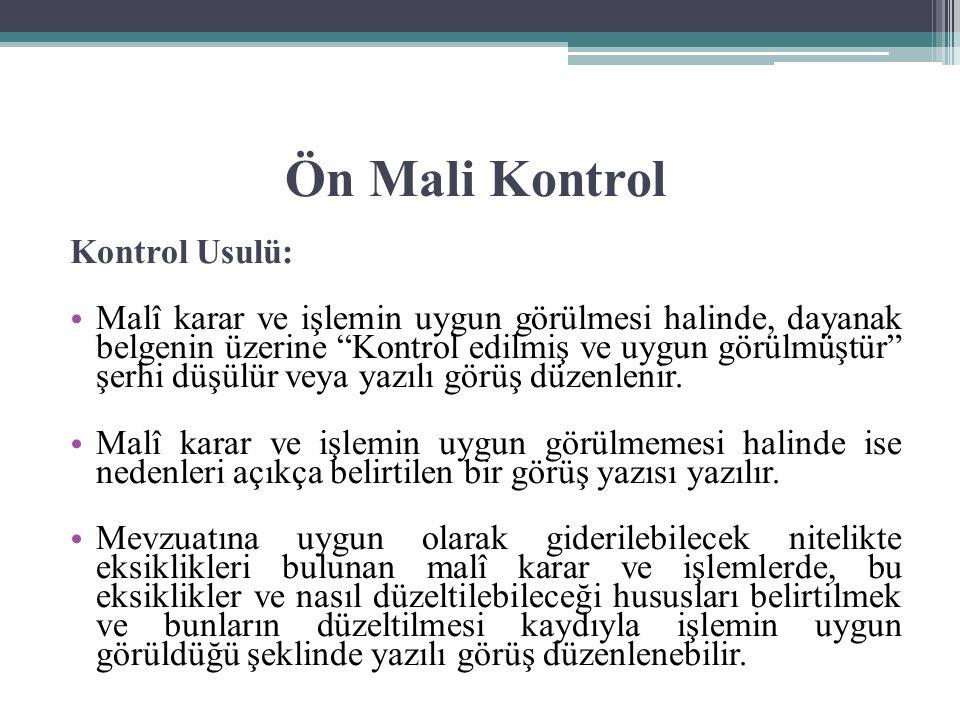 Ön Mali Kontrol Kontrol Usulü: