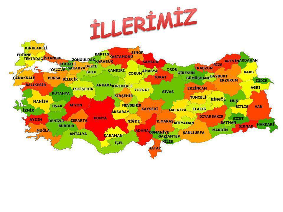 İLLERİMİZ