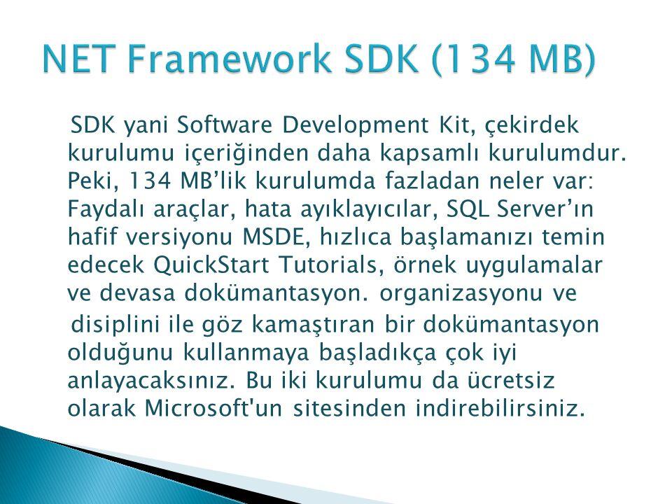 NET Framework SDK (134 MB)