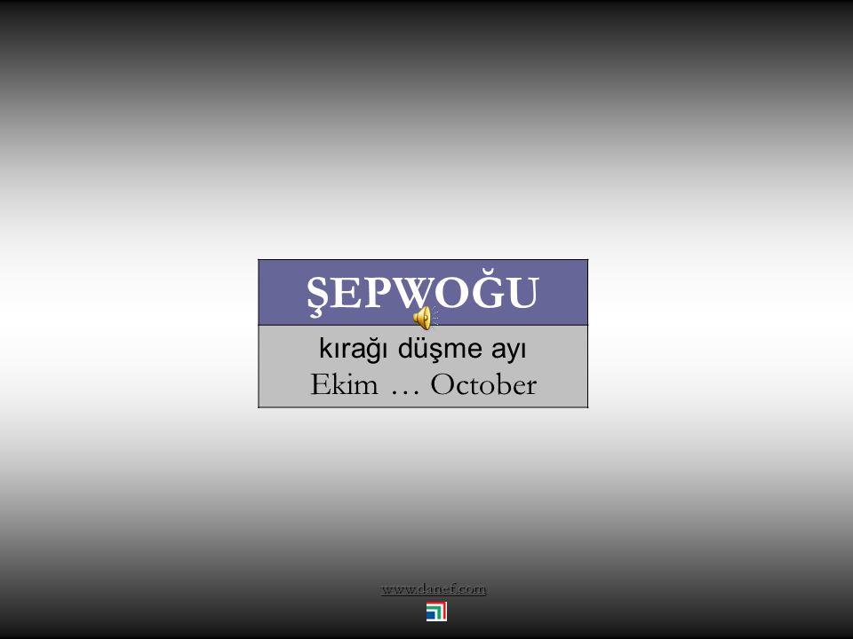 ŞEPWOĞU kırağı düşme ayı Ekim … October www.danef.com
