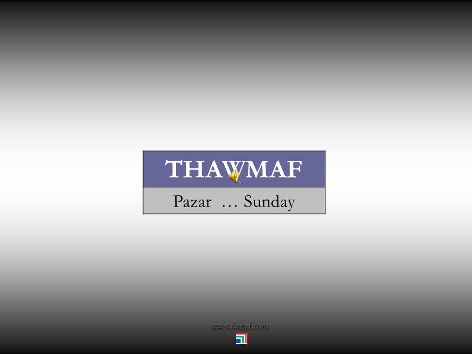 THAWMAF Pazar … Sunday www.danef.com