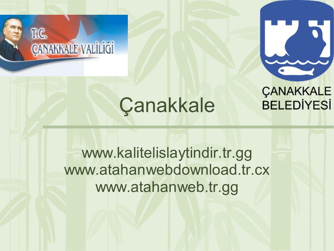 Çanakkale www.kalitelislaytindir.tr.gg www.atahanwebdownload.tr.cx