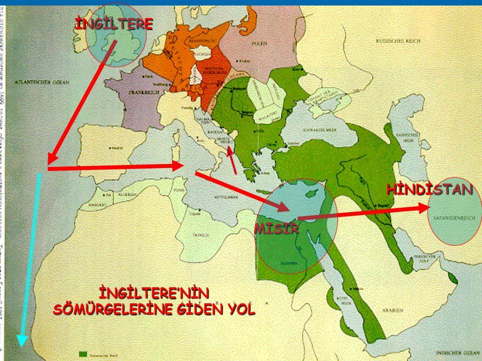 İNGİLTERE'NİN SÖMÜRGELERİNE GİDEN YOL