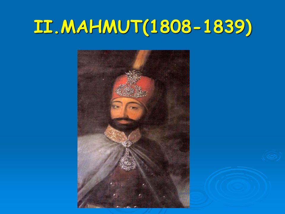 II.MAHMUT(1808-1839)