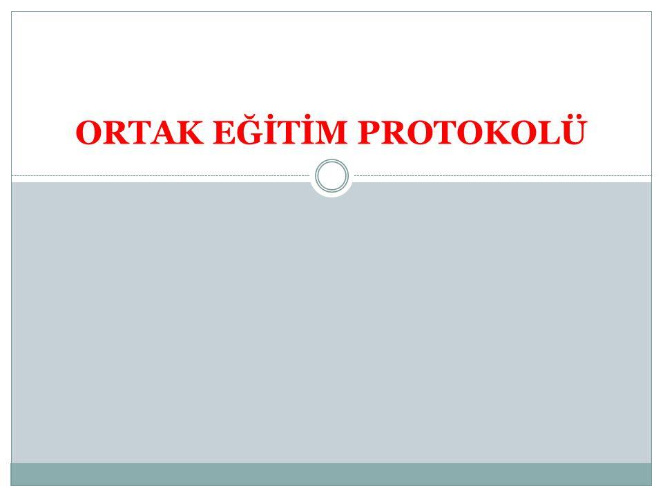 ORTAK EĞİTİM PROTOKOLÜ