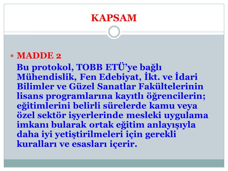 KAPSAM MADDE 2.