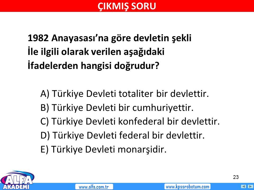 1982 Anayasası'na göre devletin şekli