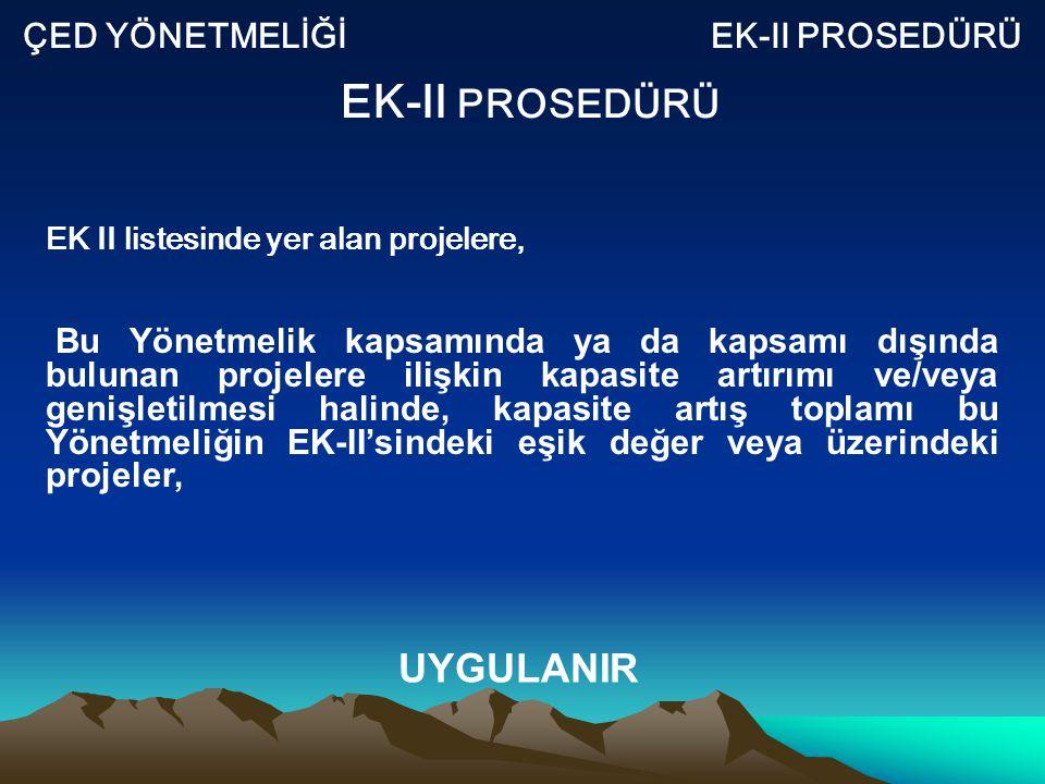 ÇED YÖNETMELİĞİ EK-II PROSEDÜRÜ