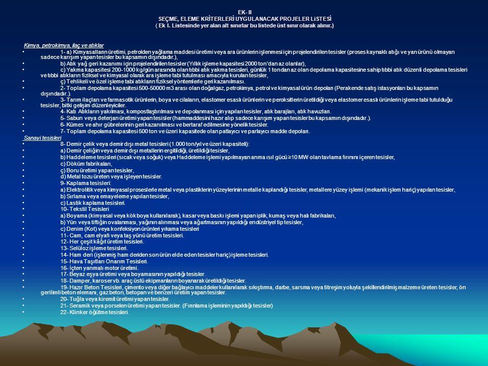 EK- II SEÇME, ELEME KRİTERLERİ UYGULANACAK PROJELER LiSTESİ ( Ek I