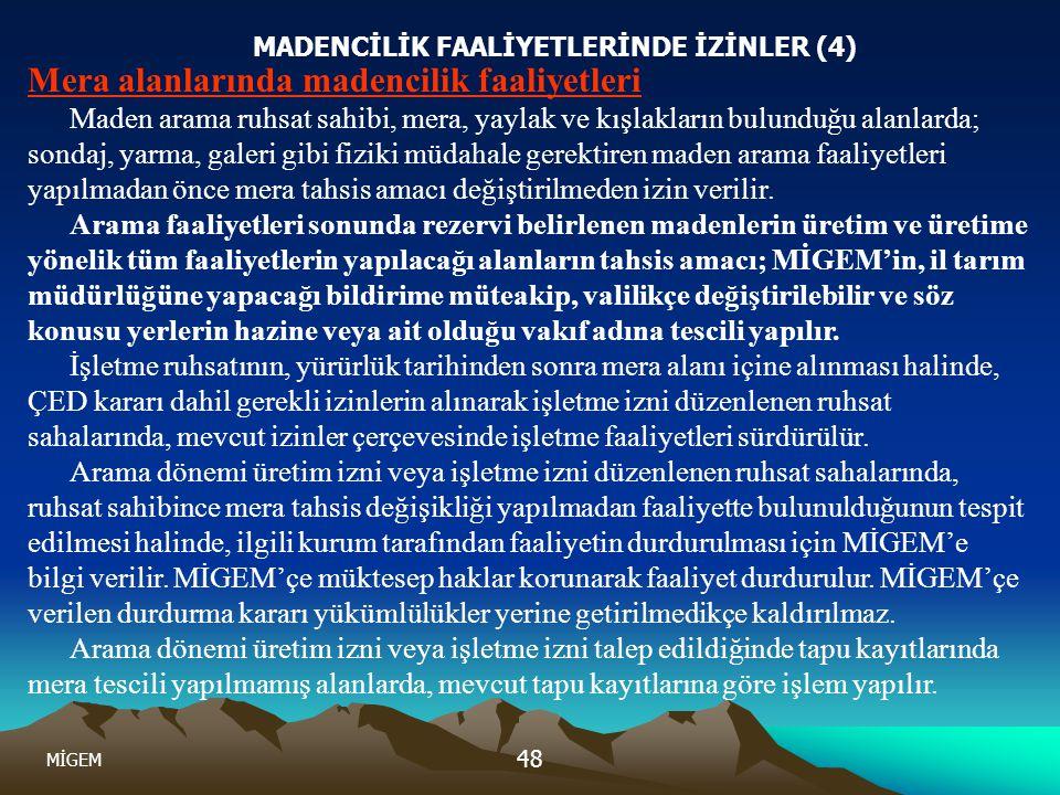 MADENCİLİK FAALİYETLERİNDE İZİNLER (4)