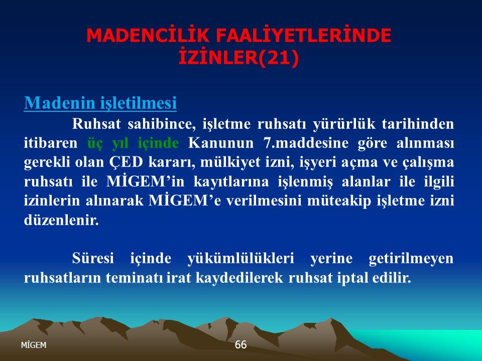 MADENCİLİK FAALİYETLERİNDE İZİNLER(21)