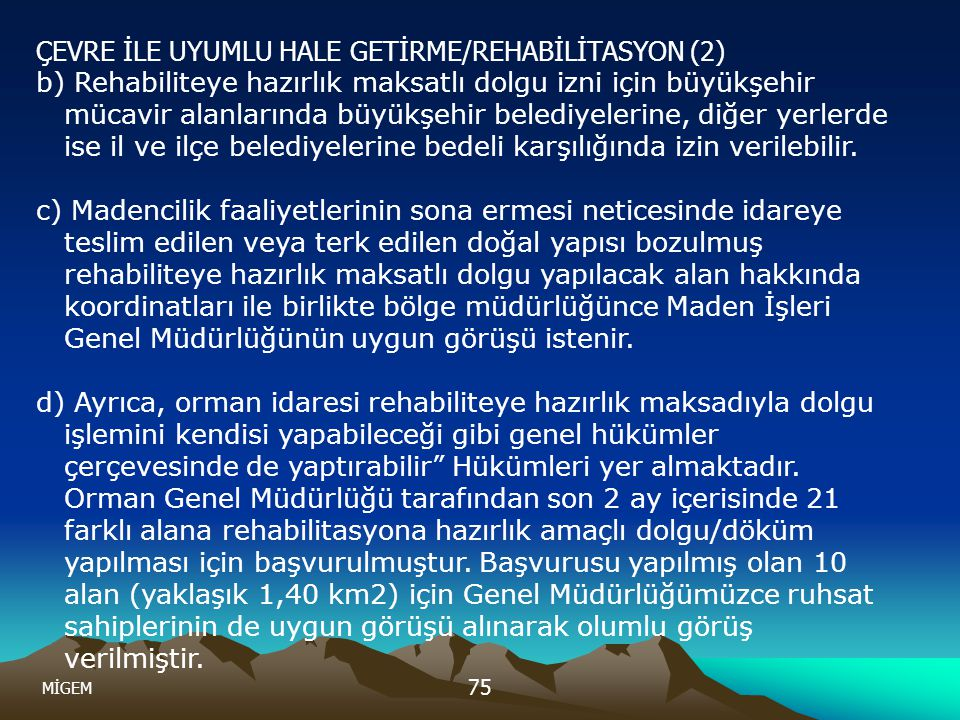 ÇEVRE İLE UYUMLU HALE GETİRME/REHABİLİTASYON (2)