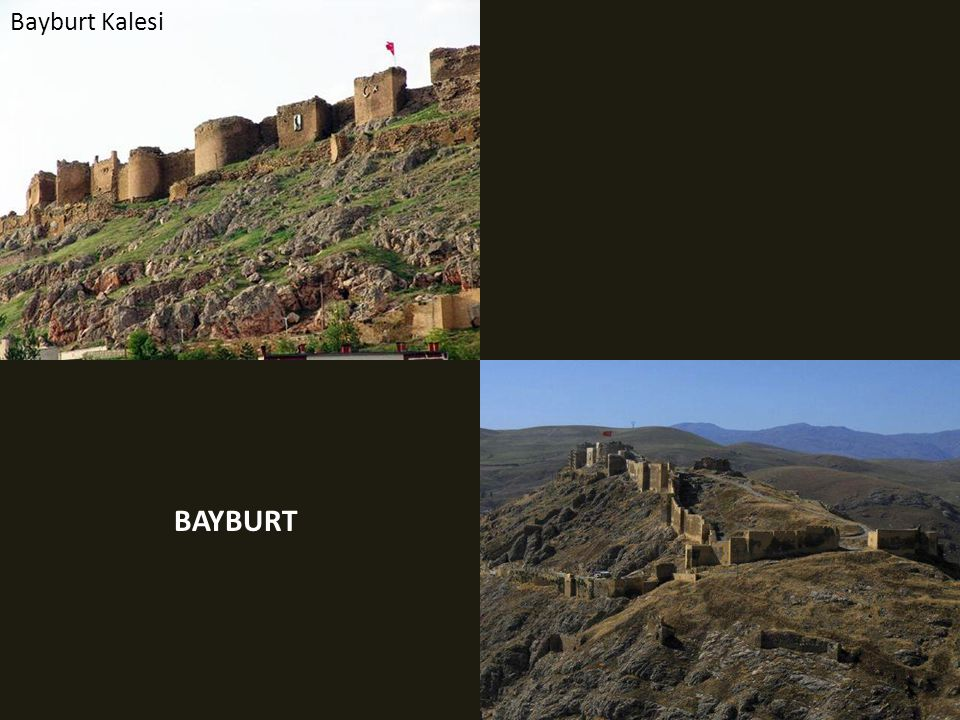 Bayburt Kalesi BAYBURT