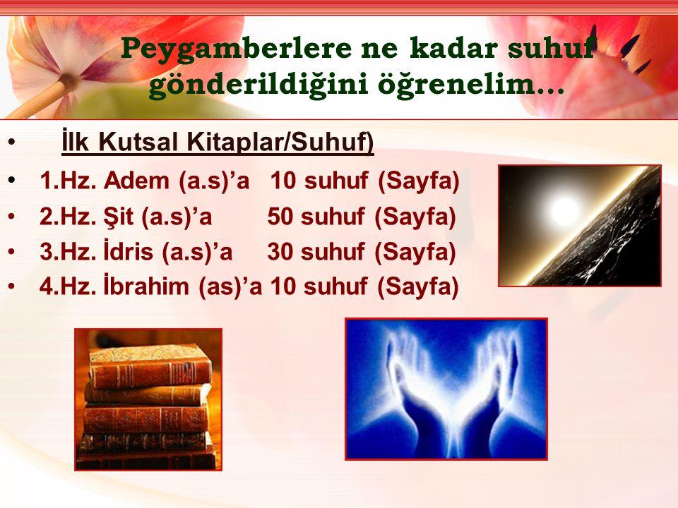Peygamberlere ne kadar suhuf gönderildiğini öğrenelim…