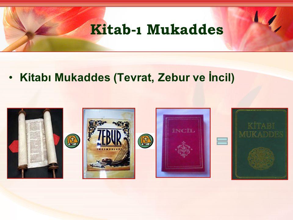 Kitab-ı Mukaddes Kitabı Mukaddes (Tevrat, Zebur ve İncil)