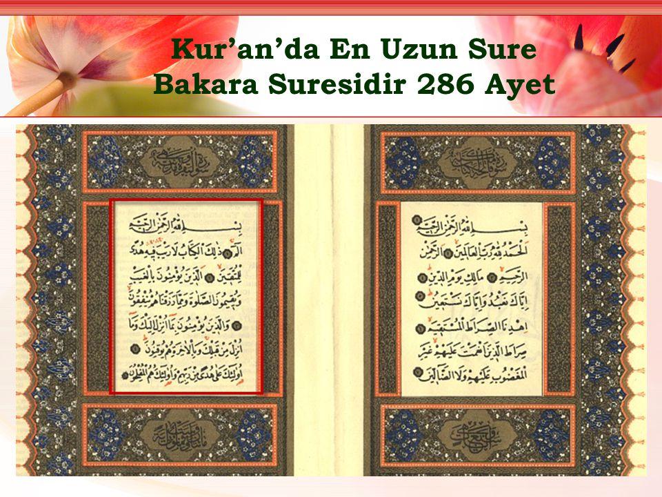 Kur'an'da En Uzun Sure Bakara Suresidir 286 Ayet