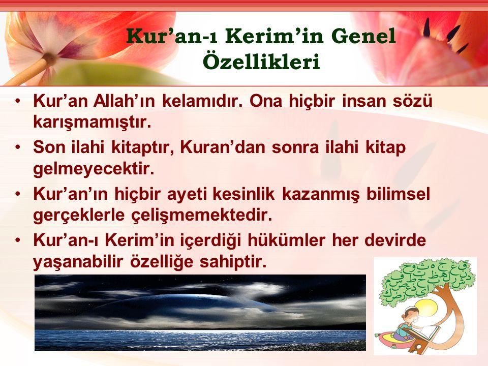 Kur'an-ı Kerim'in Genel Özellikleri