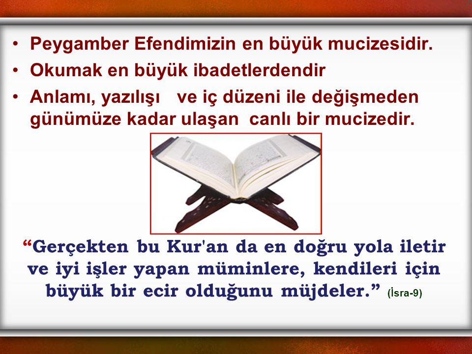 Peygamber Efendimizin en büyük mucizesidir.