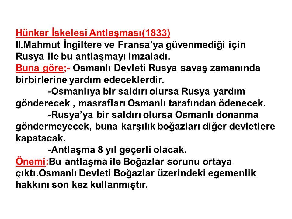 Hünkar İskelesi Antlaşması(1833)
