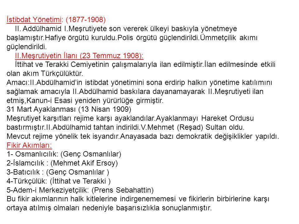 İstibdat Yönetimi: (1877-1908)