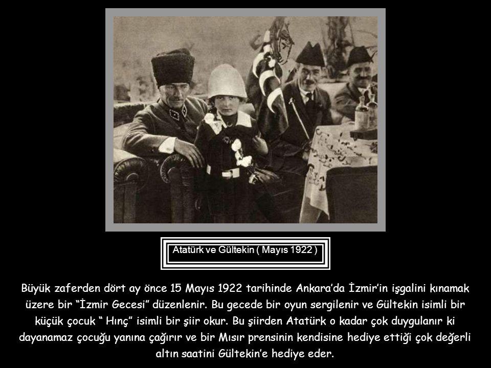 Atatürk ve Gültekin ( Mayıs 1922 )