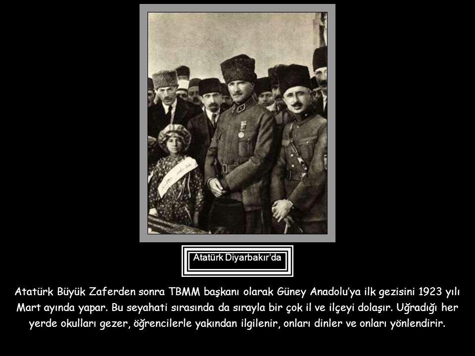 Atatürk Diyarbakır'da