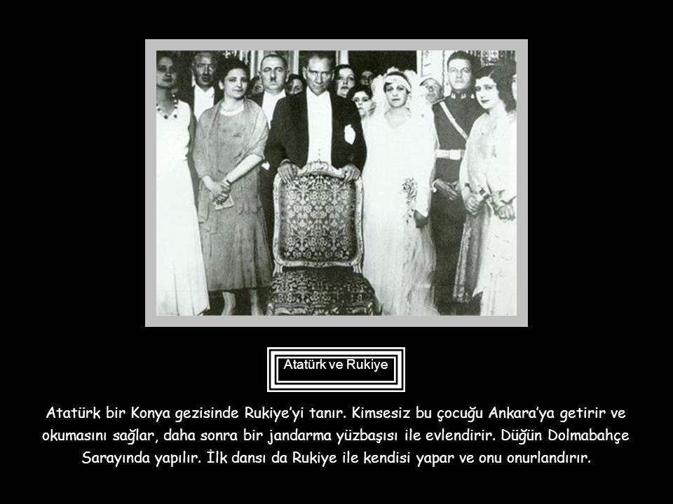Atatürk ve Rukiye