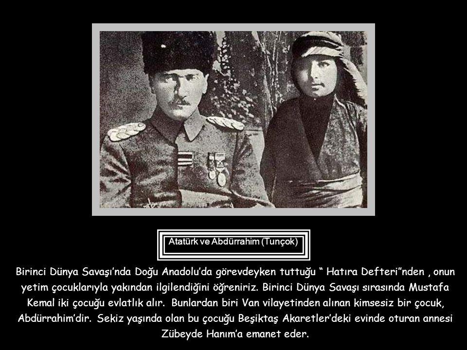 Atatürk ve Abdürrahim (Tunçok)