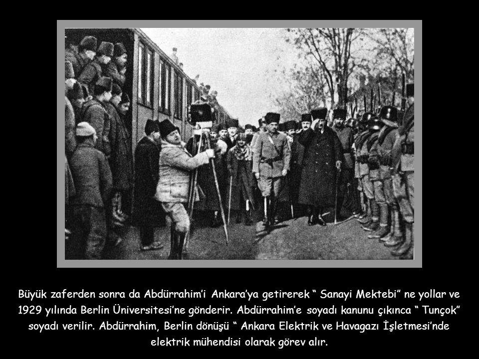 Büyük zaferden sonra da Abdürrahim'i Ankara'ya getirerek Sanayi Mektebi ne yollar ve 1929 yılında Berlin Üniversitesi'ne gönderir.