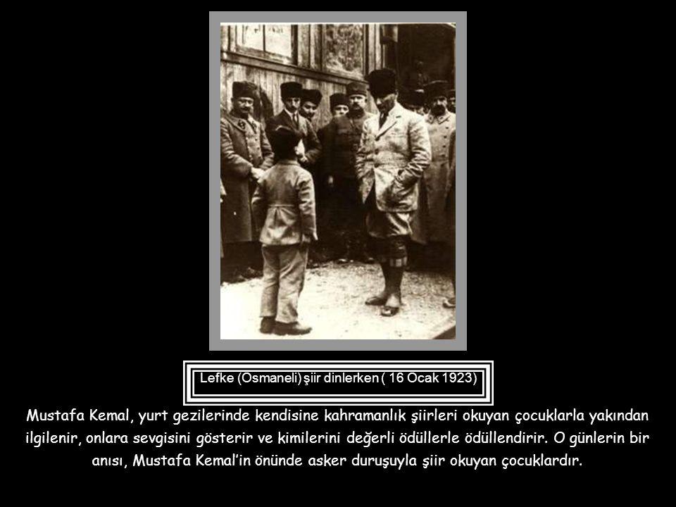 Lefke (Osmaneli) şiir dinlerken ( 16 Ocak 1923)