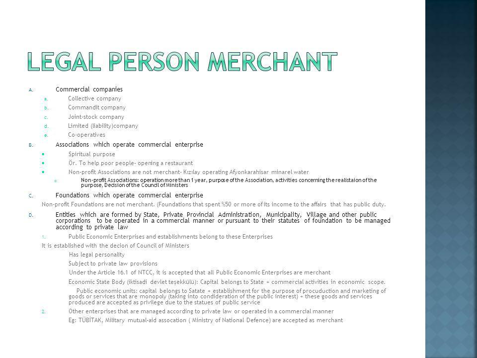 Legal person merchant Commercial companies