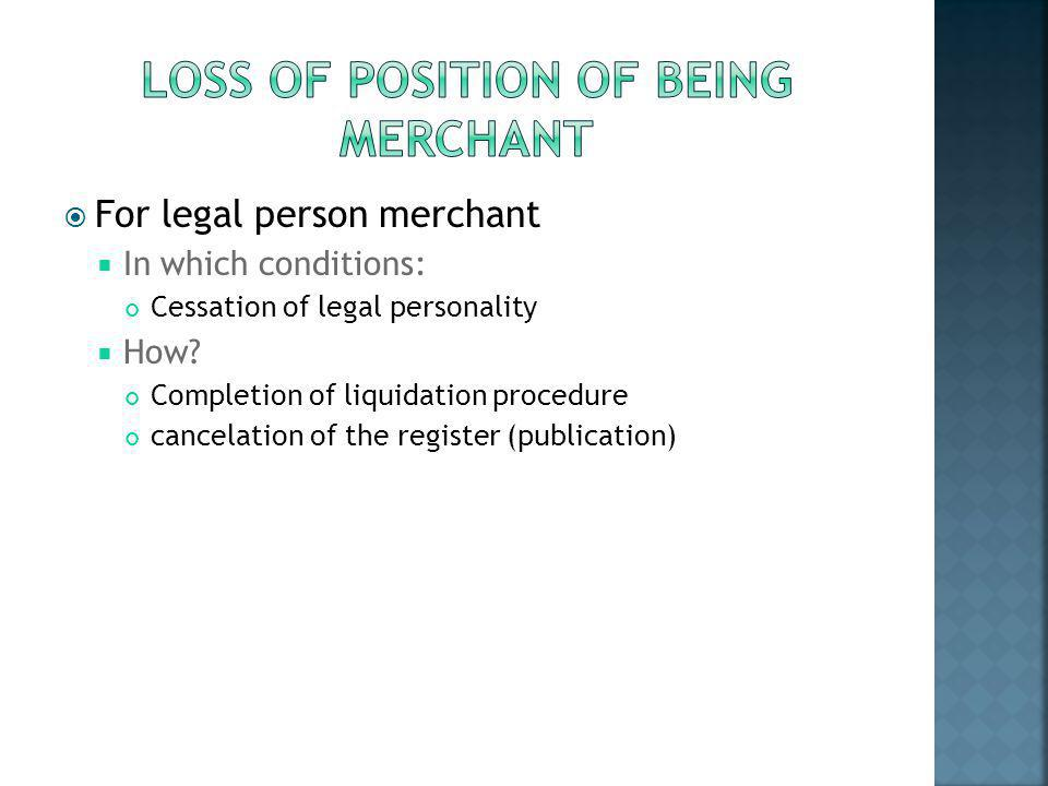 Loss of posITION OF BEING MERCHANT