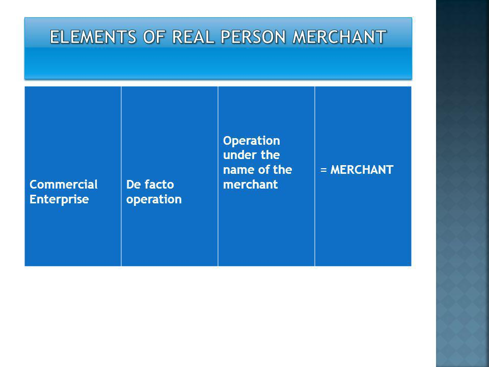 ELEMENTS OF REAL PERSON MERCHANT