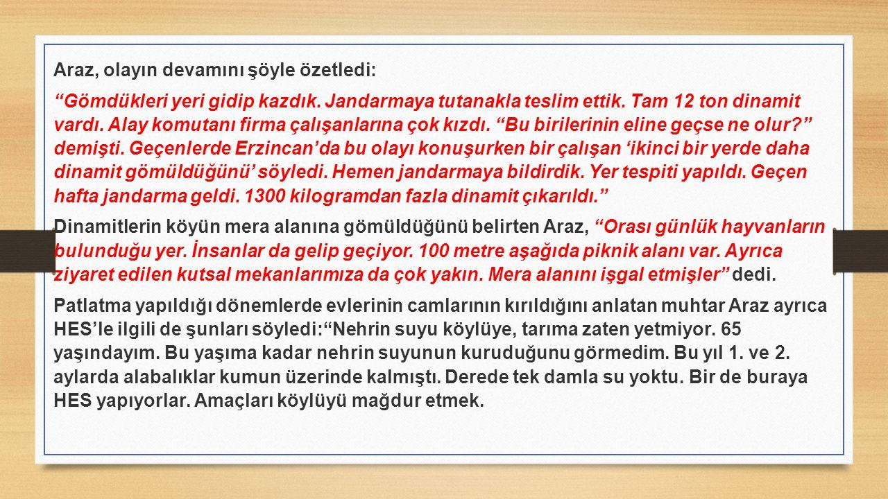 Araz, olayın devamını şöyle özetledi: