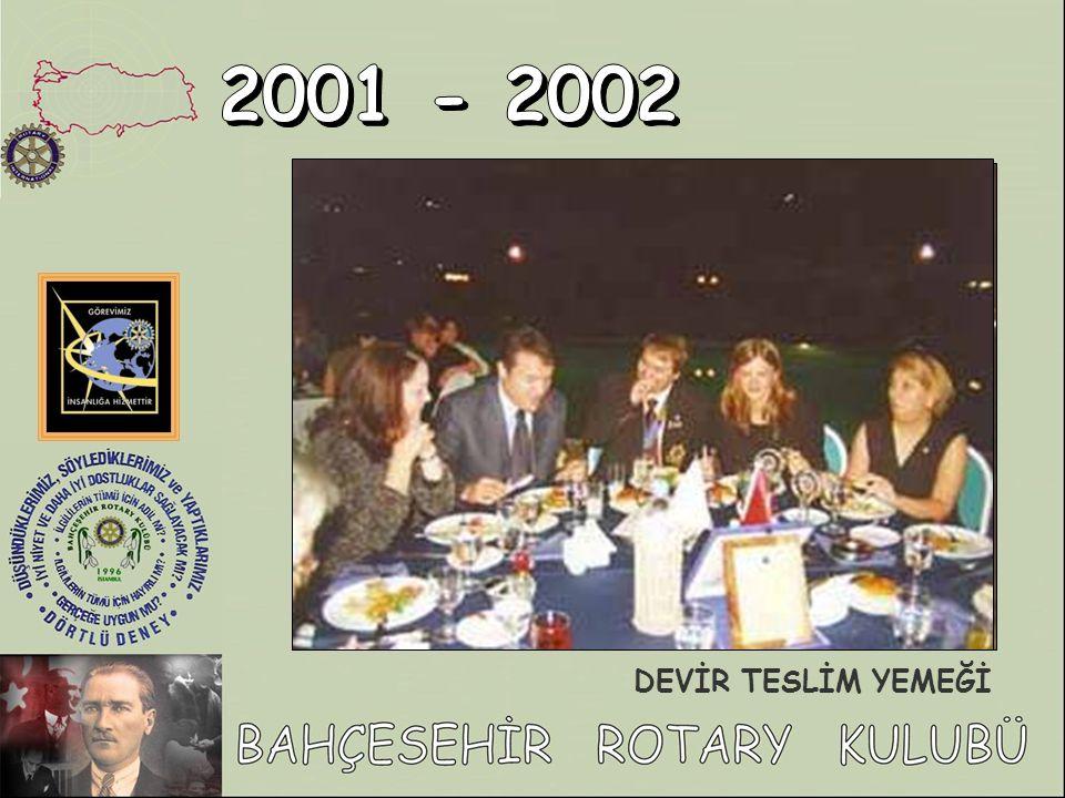 2001 - 2002 DEVİR TESLİM YEMEĞİ