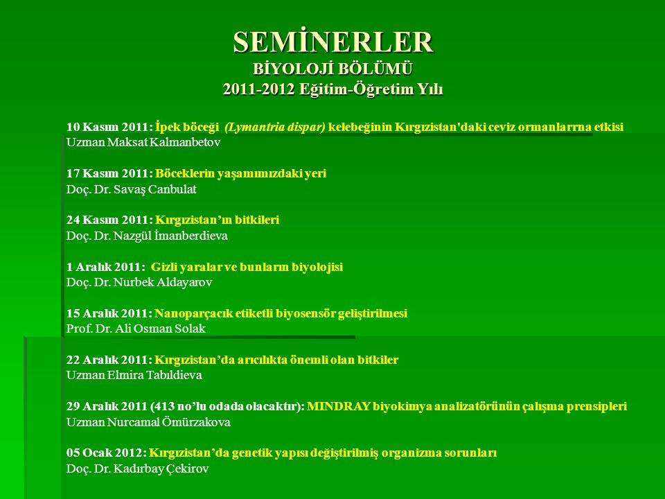 SEMİNERLER BİYOLOJİ BÖLÜMÜ 2011-2012 Eğitim-Öğretim Yılı