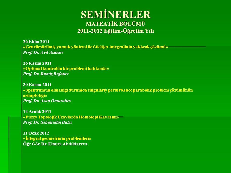 SEMİNERLER MATEATİK BÖLÜMÜ 2011-2012 Eğitim-Öğretim Yılı